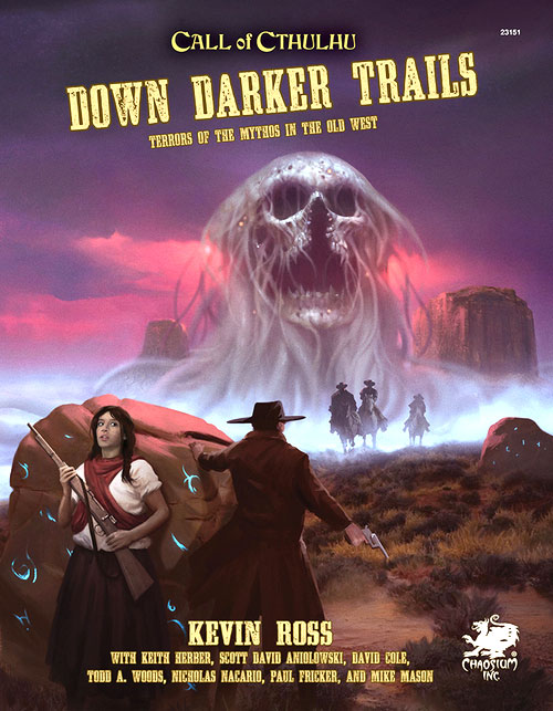 Call of Cthulhu: Down Darker Trails - Terrors of Cthulhu in the Wild West Hardcover