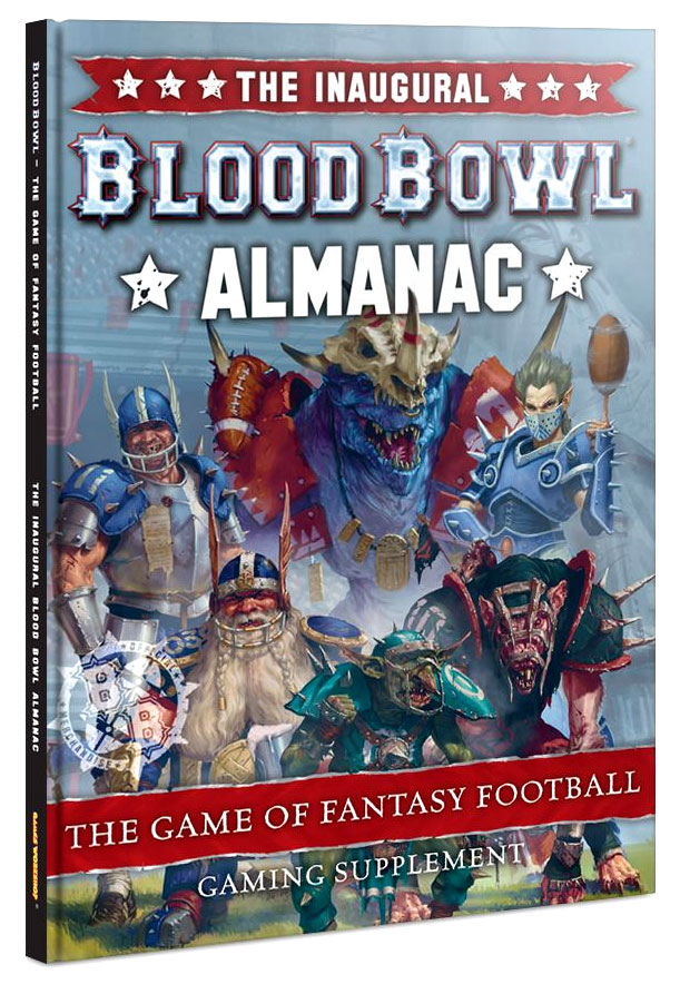Blood Bowl: The Inaugural Blood Bowl Almanac (Hardcover)